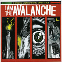 I Am The Avalanche - s/t