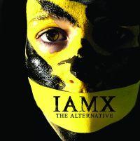 IAMX - The Alternative
