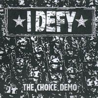 I Defy - The Choice Demo