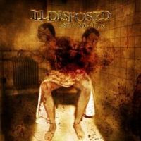 Illdisposed - 1-800 Vindication
