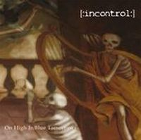 Incontrol - On High in Blue Tomorrows