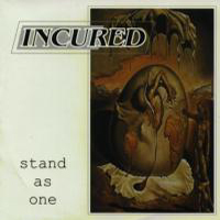 Incured - Stand as one