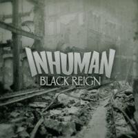 Inhuman - Black Reign