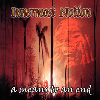 Innermost Notion - A Means To An End