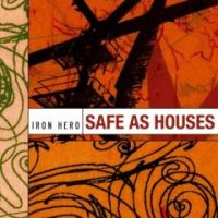 Iron Hero - Safe As Houses