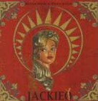 Jackie O - Between Worlds of Whores and Gods