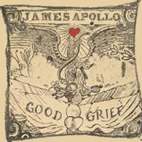 James Apollo - Good Grief