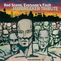 V/A - Bad Scene, Everyone\'s Fault Tribute to Jawbreaker