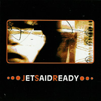 Jet Said Ready - s/t