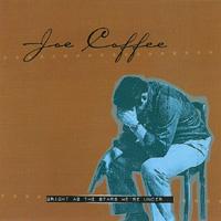 Joe Coffee - Bright As The Stars We\'re Under
