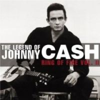 Johnny Cash - The Legend Of Johnny Cash: Ring Of Fire Vol. II
