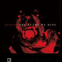 Julia - The Scars we hide