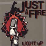 Just A Fire  - s/t