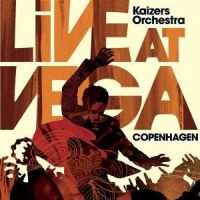 Kaizers Orchestra - Live At Vega [DoCD]