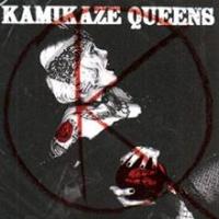 Kamikaze Queens - Voluptuous Panic