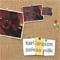 Karl Larsson - Pale As Milk