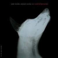 Karpatenhund - Der Name Dieser Band ist Karpatenhund