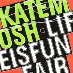 Kate Mosh - Life is Funfair