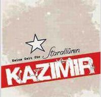 Kazimir - Keine Zeit für Starallüren