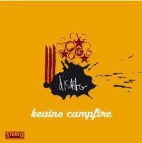 Kevins Campfire - Disaster
