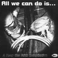 V/A - All We Can Do Is....