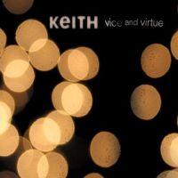 Keith - Vice & Virtue