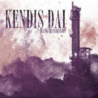 Kendis Dai - Blank Transmission