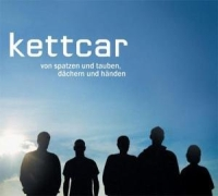 Kettcar - Von Spatzen und Tauben, Dächern und Händen