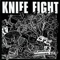 Knife Fight - Burning Bridges