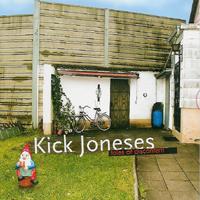 Kick Joneses - Tales Of Discontent