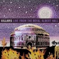 The Killers - Live From Royal Albert Hall