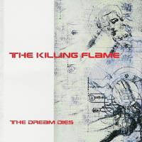 Killing Flame - The Dream Dies