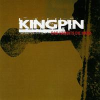 Kingpin - Bad Habbits Die Hard