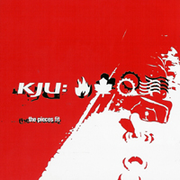 KJU - The Pieces Fit