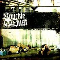 Knuckledust - Promises Comfort Fools