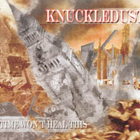 Knuckledust - Time won\'t heal this