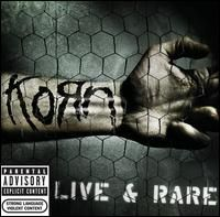 Korn - Live And Rare