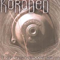 Koroded - Downstream Voyage
