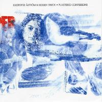 Kristofer Aström & Hidden Truck  - Plastered Confessions