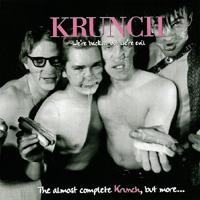 Krunch - We\'re Back... but We\'re Evil