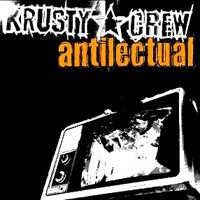 Krusty Crew - Antilectual EP