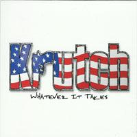 Krutch - Whatever It Takes
