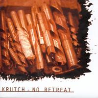 Krutch / No Retreat - Split