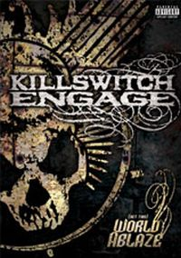 Killswitch Engage - (Set This) World Ablaze DVD