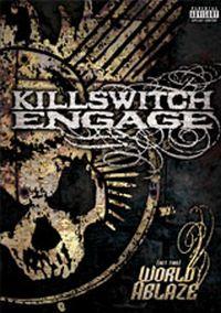 Killswitch Engage - (Set This) World Ablaze DVD