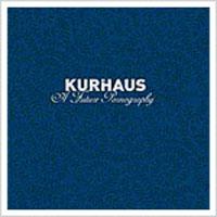 Kurhaus - A Future Pornography