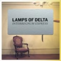 Lamps Of Delta - Interregnum Express