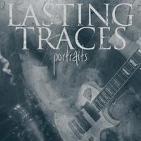 Lasting Traces - Portraits