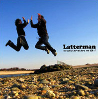 Latterman - No Matter Where We Go...