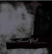 Lawfoundguilt - Asphalt And Concrete
